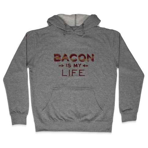 Bacon Is My Life (Vintage) Hooded Sweatshirt