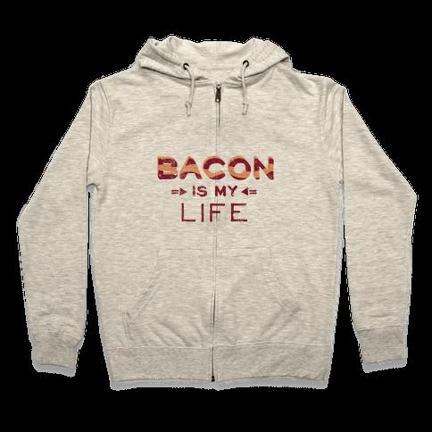 Bacon Is My Life (Vintage) Zip Hoodie