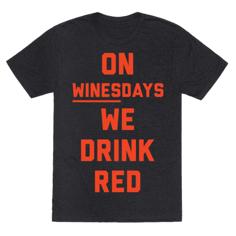 On Winesday We Drink Red