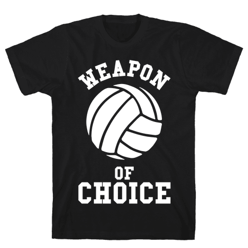 Weapon Of Choice (Volleyball) Mens T-Shirt