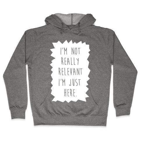 Relevant Hooded Sweatshirt