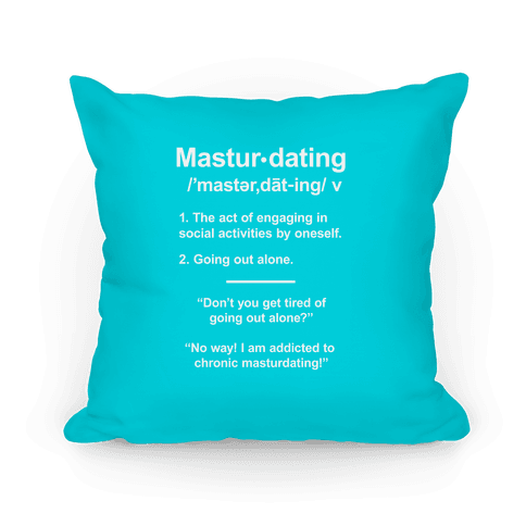 Masturdating Definition Pillow