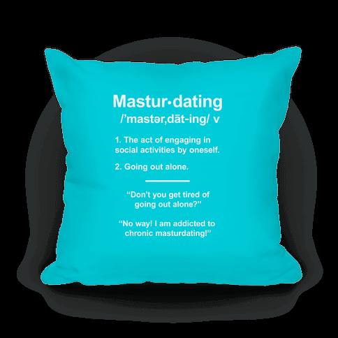 Masturdating Definition Pillow