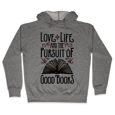 Pursuit of Good Books Hooded Sweatshirt