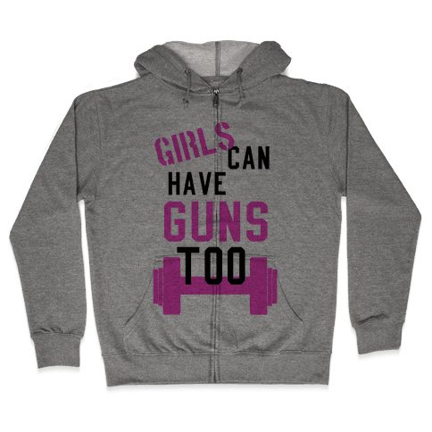 Girls can have guns too! (Tank) Zip Hoodie