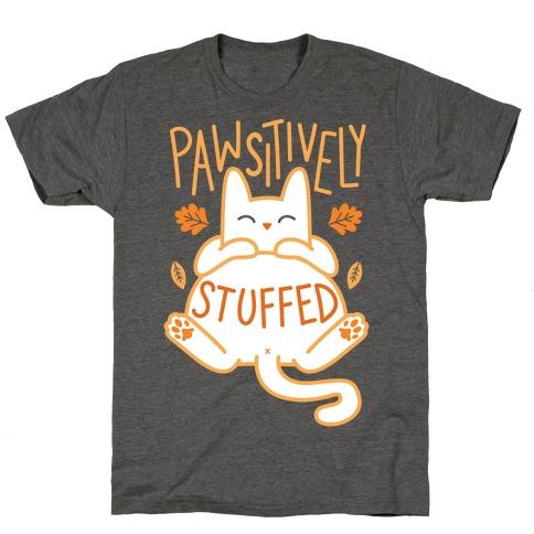 Pawsitively Stuffed T-Shirt