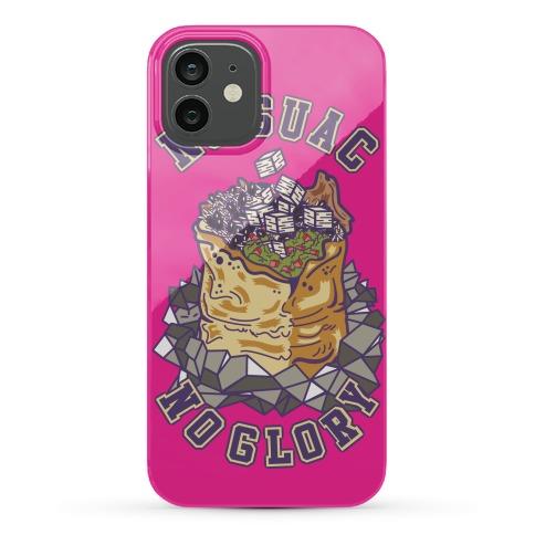 No Guac No Glory Phone Case
