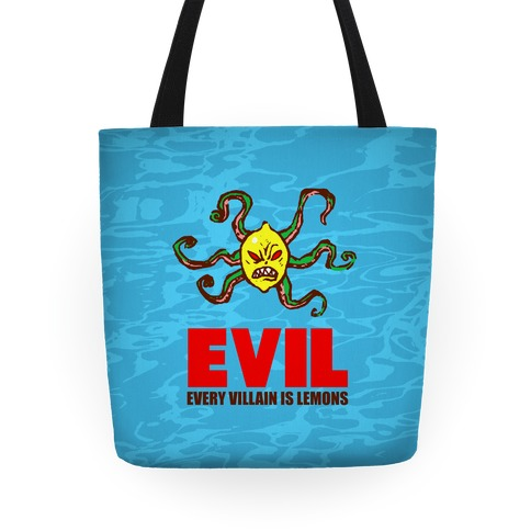 Evil (Every villain is lemons) Tote
