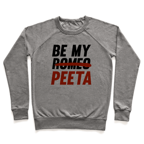 Be My Peeta Pullover