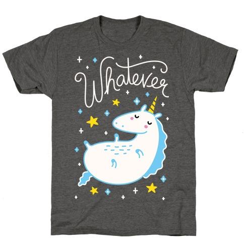 Whatever Unicorn T-Shirt