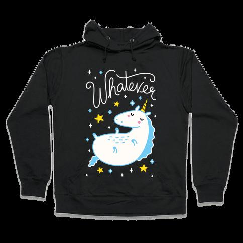 Whatever Unicorn Hooded Sweatshirt