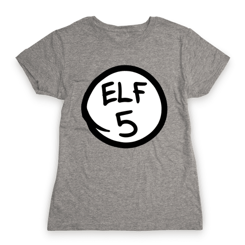 Elf Five Womens T-Shirt