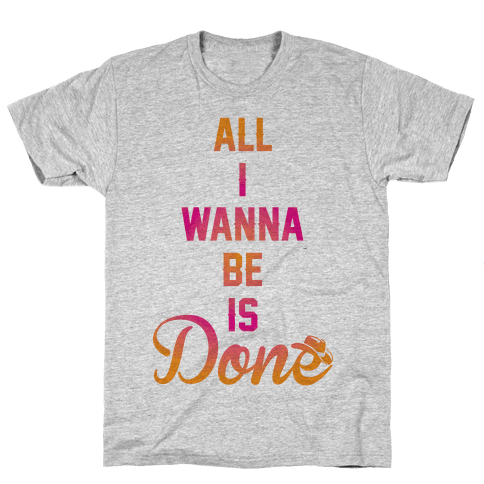 Done Mens T-Shirt