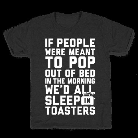 Sleep In Toasters Kids T-Shirt