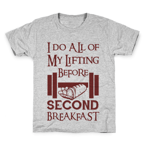 I Do All Of My Lifting Before Second Breakfast Kids T-Shirt