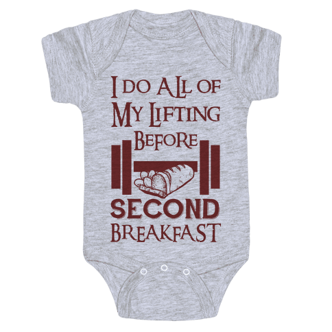 I Do All Of My Lifting Before Second Breakfast Baby Onesy
