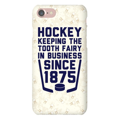 Hockey: Keeping The Tooth Fairy In Business Phone Case