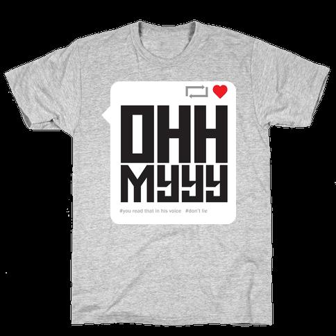 Ohh Myyy Mens T-Shirt