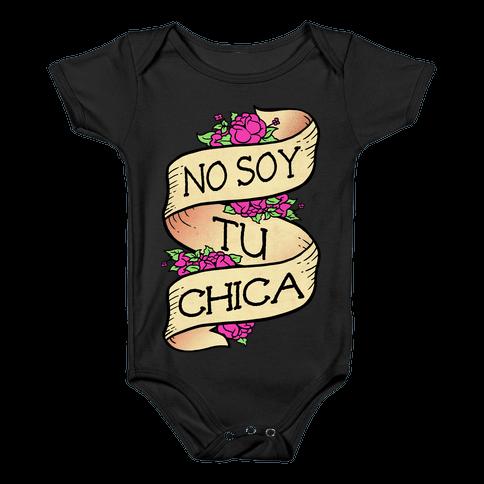 No Soy Tu Chica Baby Onesy