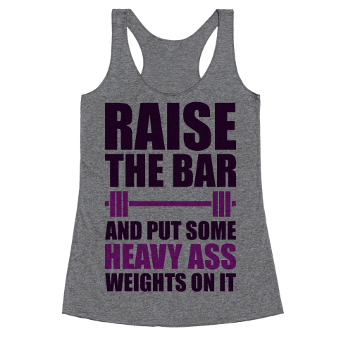 Raise The Bar Racerback Tank Top