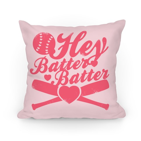Hey Batter Batter Pillow Pillow