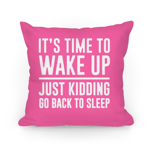 It's Time To Wake Up