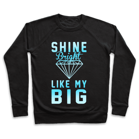 Shine Bright Like My Big