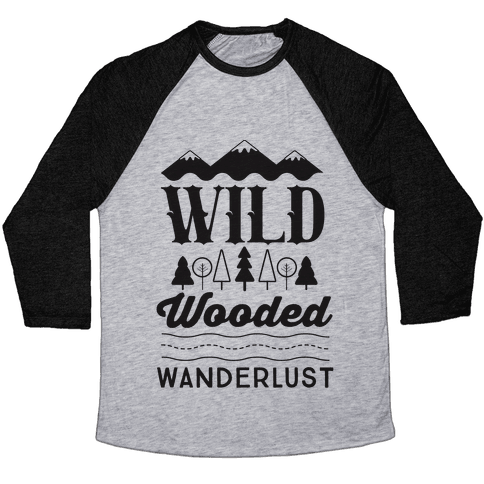 Wild Wooded Wanderlust Baseball Tee