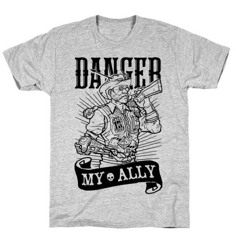 Danger My Ally T-Shirt