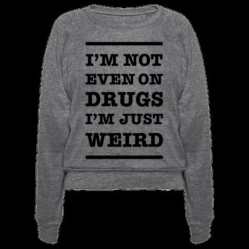 I'm Just Weird