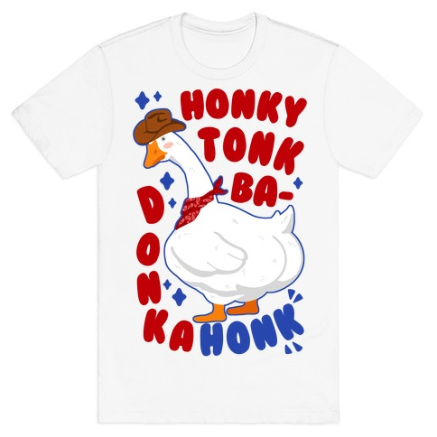 Honky Tonk Badonkahonk T-Shirt