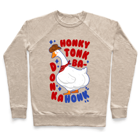 Honky Tonk Badonkahonk Pullover