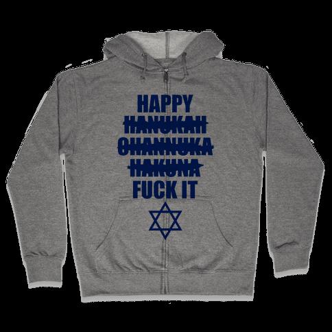 Happy Hakuna Zip Hoodie