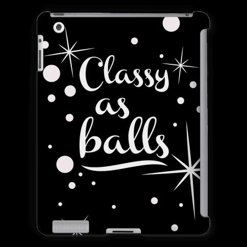 Classy As Balls