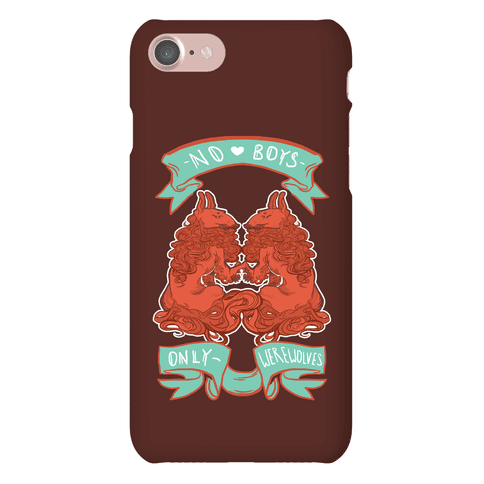 No Boys Only Werewolves Phone Case