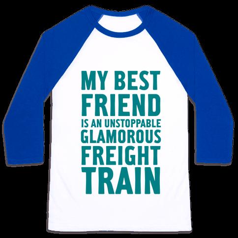 Glamorous Freight Train Baseball Tee
