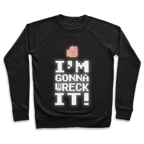 Wreck It! Retro Gaming Pullover