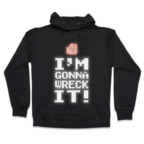 Wreck It! Retro Gaming Hooded Sweatshirt