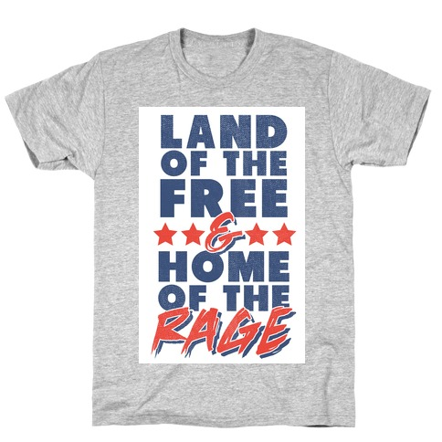 cff99ea01 Land of the Free Home of The Brave T-Shirt | LookHUMAN