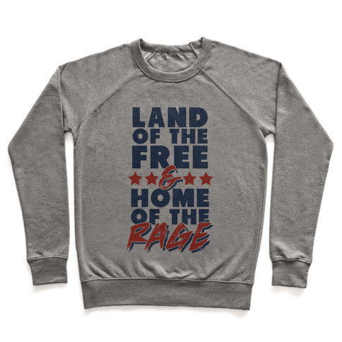 Land of the Free Home of The Brave Pullover