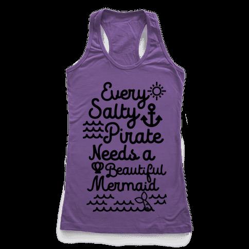 Every Salty Pirate Needs A Beautiful Mermaid Black Racerback Tank Top