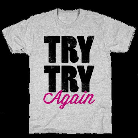 Try Try Again (Tank) Mens T-Shirt