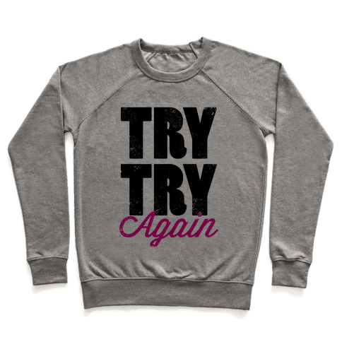 Try Try Again (Tank) Pullover