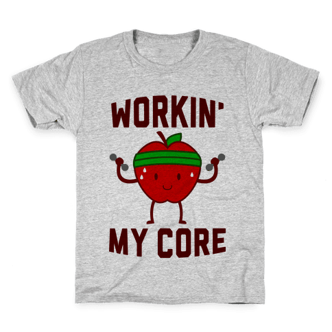 Workin' My Core Kids T-Shirt