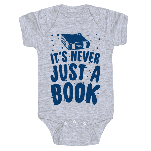 It's Never Just A Book Baby Onesy