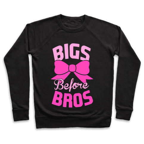 Bigs Before Bros Pullover