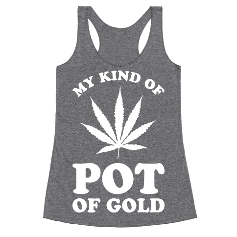 My Kind of Pot of Gold Racerback Tank Top