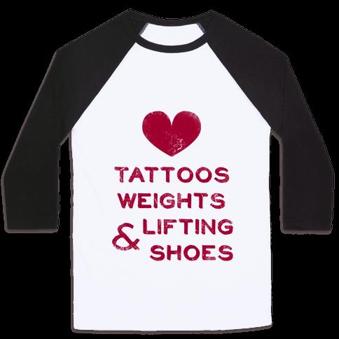 Love Tattoos Weights & Lifting Shoes Baseball Tee