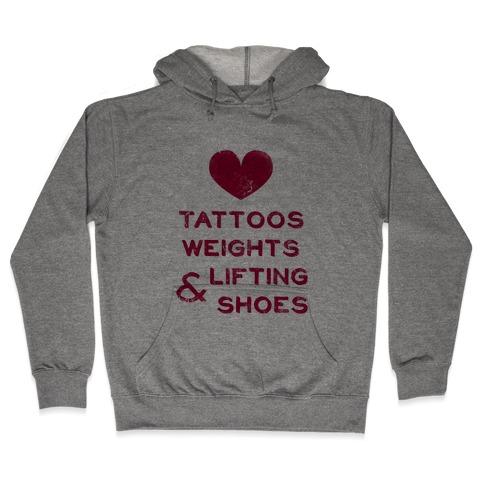 Love Tattoos Weights & Lifting Shoes Hooded Sweatshirt