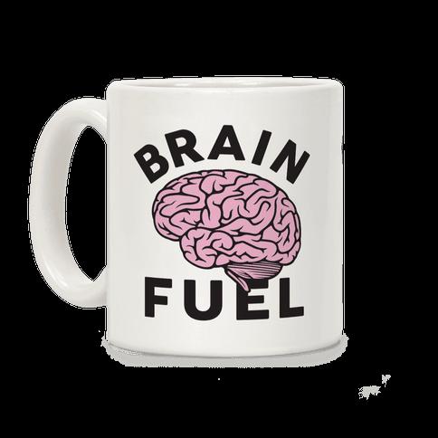 Brain Fuel Coffee Mug